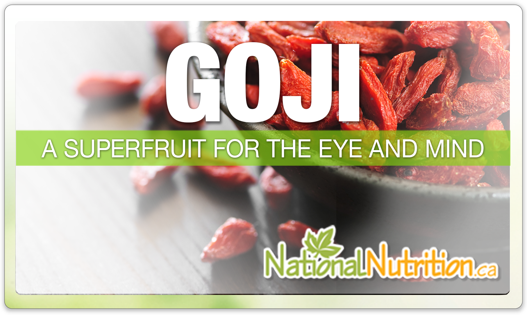 Goji Berries National Nutrition Articles