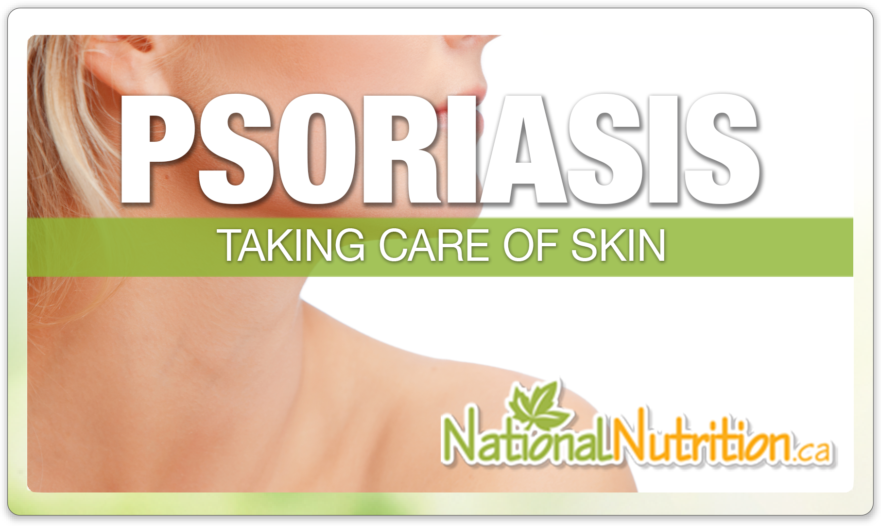 Psoriasis Relief - National Nutrition Articles